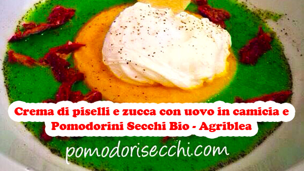 Crema-di-piselli-e-zucca-con-uovo-in-camicia-e-Pomodorini-Secchi-bio