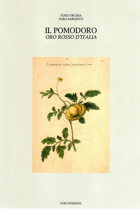Il Pomodoro, ORO ROSSO D'ITALIA
