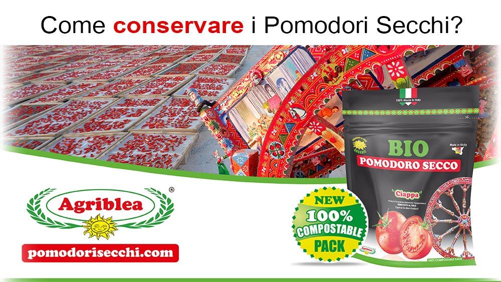 Come conservare i pomodori secchi - Agriblea